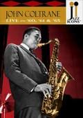 Jazz Icons: John Coltrane: Live in '60, '61 & '65