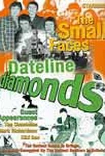Small Faces: Dateline Diamonds