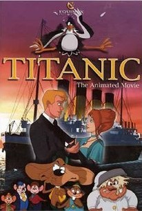Titanic: The Animated Movie