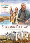 La grande s�duction (Seducing Doctor Lewis)