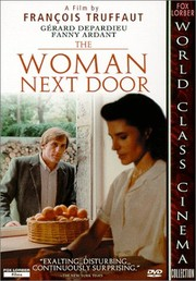 The Woman Next Door (La femme d'à côté)