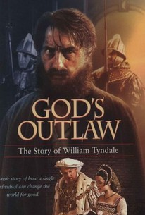 God's Outlaw: The Story of William Tyndale