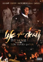 Life After Death: The Movie