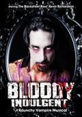 The Bloody Indulgent