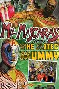 Mil Mascaras vs. the Aztec Mummy (Mil Mascaras: Resurrection)