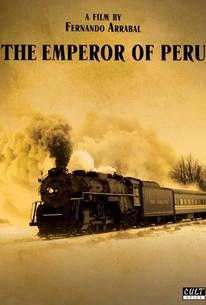 The Emperor Of Peru