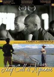 They Call It Myanmar: Lifting The Curtain