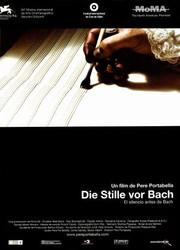 The Silence Before Bach (Die Stille vor Bach)