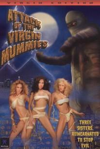 Attack of the Virgin Mummies
