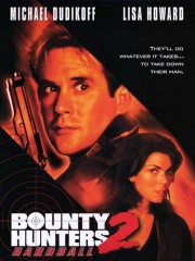 Bounty Hunters 2: Hardball