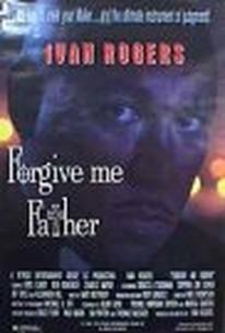 Forgive Me Father