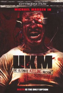 UKM: Ultimate Killing Machine