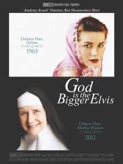 God Is The Bigger Elvis
