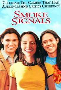 Smoke Signals Movie Quotes Rotten Tomatoes