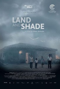 Land And Shade (La Tierra Y La Sombra)