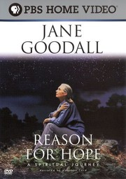 Jane Goodall: Reason for Hope