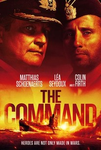 The Command (Kursk) (2019) - Rotten Tomatoes