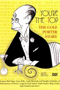 You're the Top: The Cole Porter Story (1990) - Rotten Tomatoes