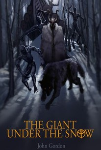 The Giant Under The Snow (2016) - Rotten Tomatoes