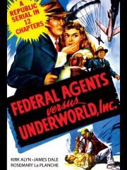 Federal Agents vs. Underworld, Inc.