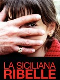 La Siciliana Ribelle (The Sicilian Girl)