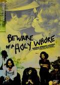 Warnung vor einer Heiligen Nutte (Beware of a Holy Whore)