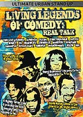 Living Legends of Comedy: Real Talk