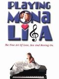 Playing Mona Lisa