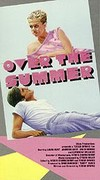 Over the Summer
