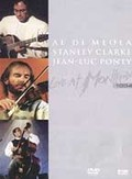 Al Di Meola, Stanley Clarke & Jean-Luc Ponty - Live at Montreux: 1994