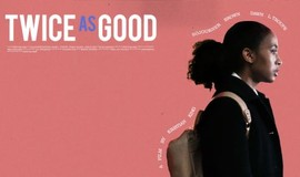 Twice As Good: Full-Length Short Film