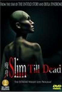 Sul sun (Slim Till Dead)