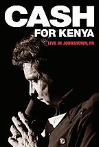 Johnny Cash - Cash For Kenya: Live In Johnstown, PA