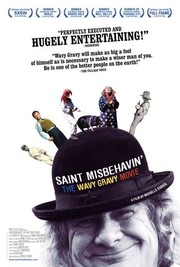 Saint Misbehavin': The Wavy Gravy Movie