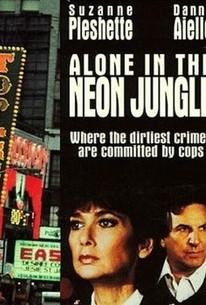 Alone in the Neon Jungle