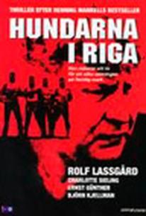 Hundarna i Riga (The Dogs of Riga) (The Hounds of Riga)