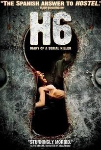 H6: Diario de un asesino (H6: Diary of a Serial Killer)