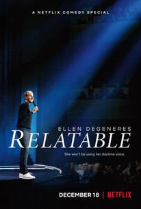 Ellen DeGeneres: Relatable (2018) - Rotten Tomatoes