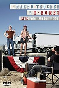 Naked Trucker & T-Bones - Live at the Troubadour