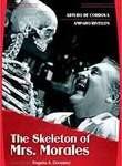 El Esqueleto de la Se�ora Morales (Skeleton of Mrs. Morales)