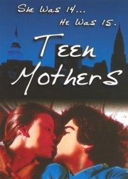 Teen Mothers