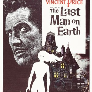 The Last Man On Earth 1964 Rotten Tomatoes