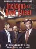 Incident on a Dark Street