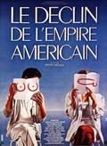 The Decline of the American Empire (Le Déclin de l'Empire Américain)