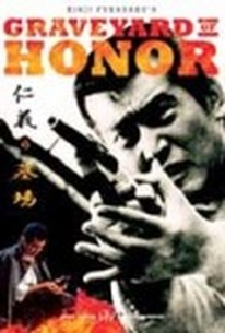 Graveyard of Honor (Jingi no hakaba) (Death of Honor)