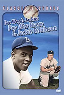 Pee Wee and Jackie: Pee Wee Reese and Jackie Robinson
