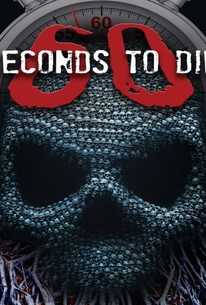 60 Seconds to Die (2017) - Rotten Tomatoes