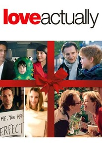 Love Actually 2003 Rotten Tomatoes