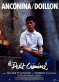 Petit criminel, Le (The Little Gangster)