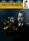 Jazz Icons: Art Farmer: Live in '64